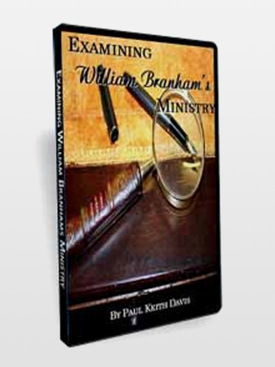 Examining-William-Branahm-Ministry
