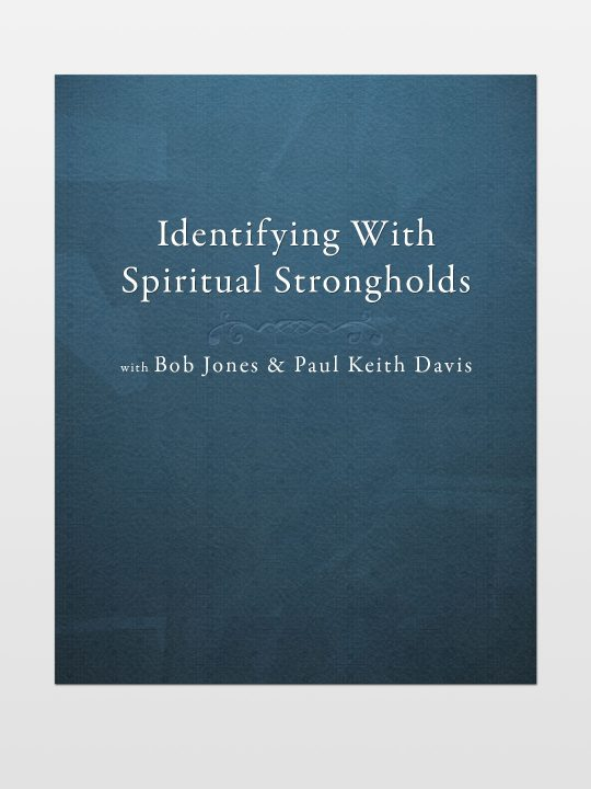 Identifying-with-Spiritual-Strongholds